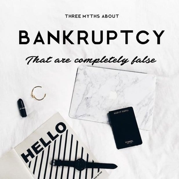 Three myths about bankruptcy that are completely false